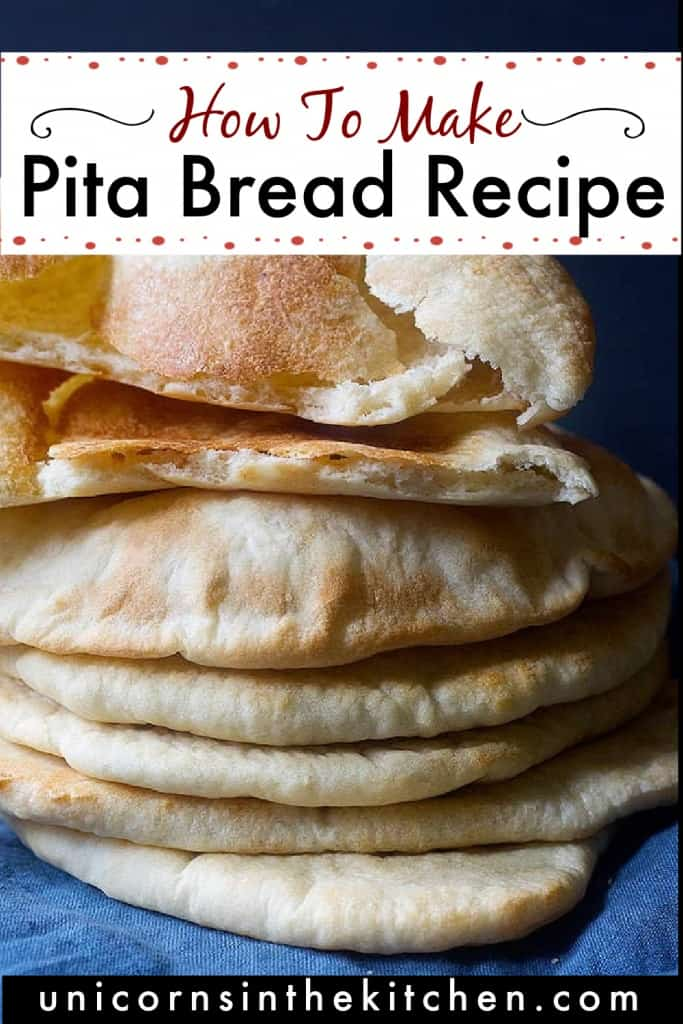 Easy Homemade Pita Bread Recipe Unicorns In The Kitchen
